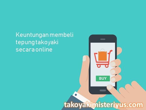 keuntungan membeli tepung takoyaki secara online